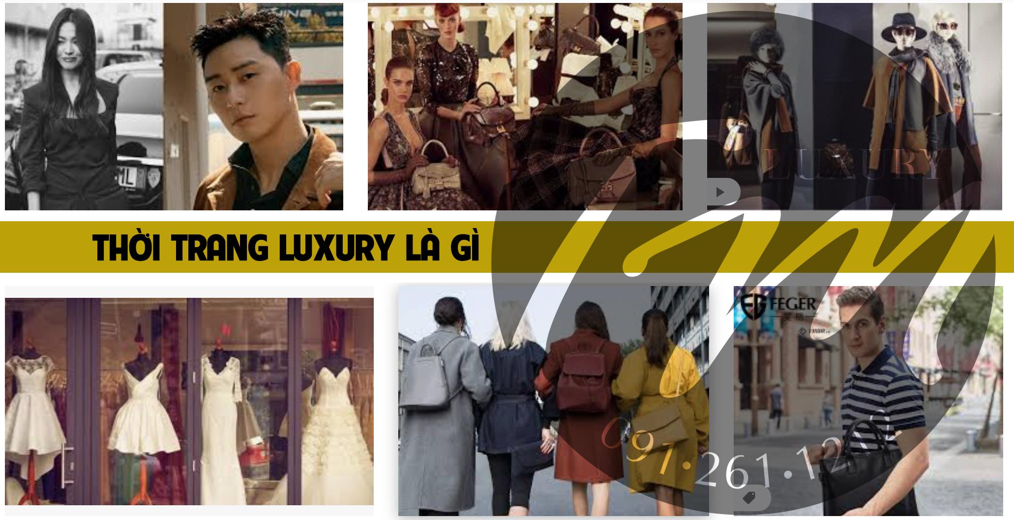 Thời trang Luxury là gì